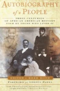 Copertina del libro Autobiography Of A People Three Centuries Of African American History Told By Those Who Lived It